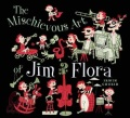 Artbook: The Mischievous Art of Jim Flora (engl.)