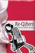 Comic: Re-Gifters (engl.)
