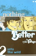 Comic: Nothing Better Vol. 2