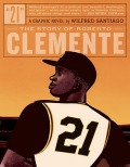 Comic: 21 - The Story of Roberto Clemente (engl.)