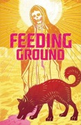 Comic: Feeding Ground (engl.)