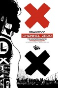 Comic: Channel Zero [Complete Edt.] (engl.)