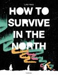 Comic: How to survive in the North