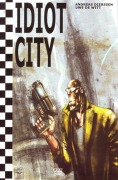 Idiot City - Zustand 1-2