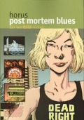 Post Mortem Blues - Zustand 1-2
