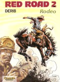 Red Road Nr. 2 (Rodeo) [1. Auflage] - Zustand 3