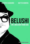 Comic: Belushi - On A Mission From God (engl.)