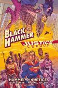 Comic: Black Hammer/Justice League: Hammer of Justice! [HC] (engl.)