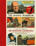 Comic: The Happy Warrior - The Life Story of Sir Winston Churchill (engl.)