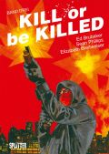 Album: Kill or be Killed  3