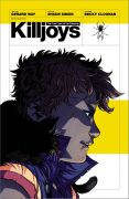 Comic: Killjoys - The True Lives of the Fabulous (engl.)
