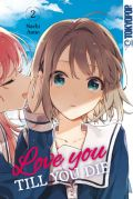 Manga: Love you till you die  2