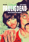 Comic: Paul Is Dead - When the Beatles lost McCartney (engl.)