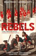 Comic: Rebels - A Well-Regulated Militia (engl.)