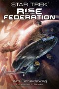 Roman: Star Trek - Rise of the Federation  1