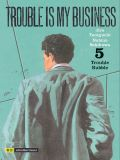 Manga: Trouble is my Business  5